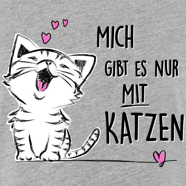 Vorschau: Mich gibts nur mit Katzen - Frauen Oversize T-Shirt