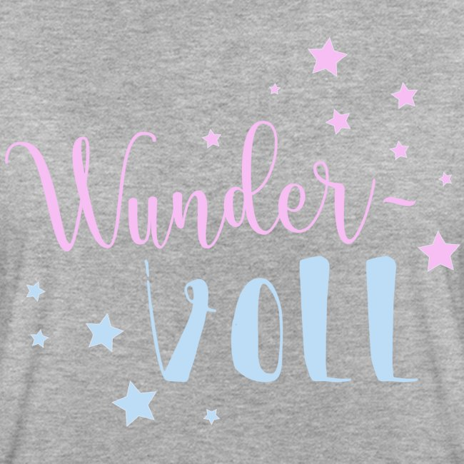 Wunder-VOLL Voller Wunder wundervoll