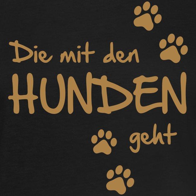 Vorschau: Die mit den Hunden geht - Frauen Oversize T-Shirt