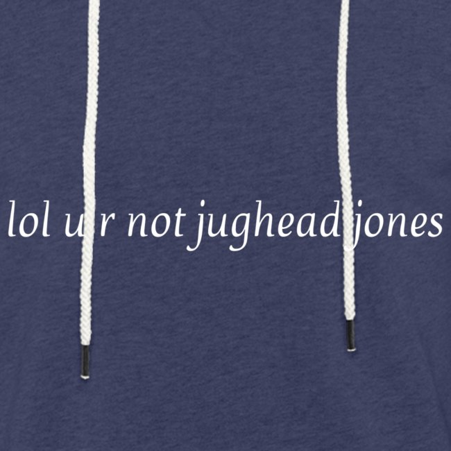 lol u r not jughead jones