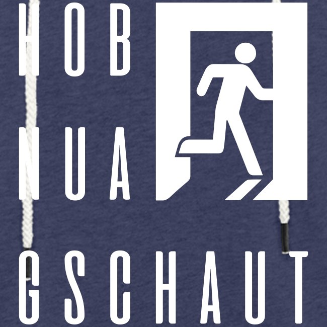 Vorschau: Hob nua gschaut - Leichtes Kapuzensweatshirt Unisex