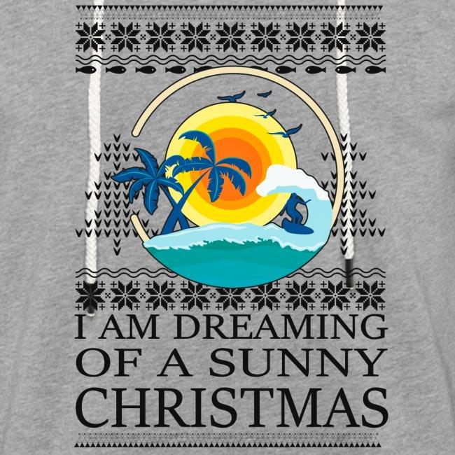 I am dreaming of a sunny Christmas