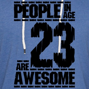 PEOPLE IN AGE 23 ARE AWESOME - Light Unisex Sweatshirt Hoodie