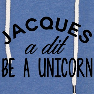 jacques a dit be a unicorn - Sweat-shirt à capuche léger unisexe