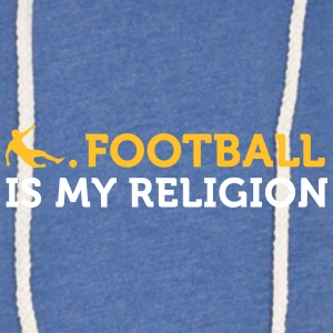 Football Quotes: Soccer Is My Religion - Light Unisex Sweatshirt Hoodie