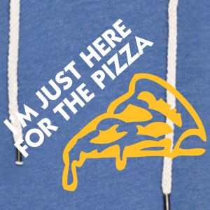 I'm Just Here For The Pizza! - Light Unisex Sweatshirt Hoodie