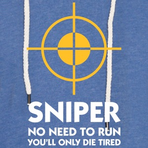 Sniper: No Need To Run - Light Unisex Sweatshirt Hoodie