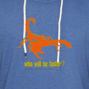"Scorpio ""who will be faster?"" - Light Unisex Sweatshirt Hoodie"