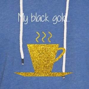 COFFEE MY BLACK GOLD - Sweat-shirt à capuche léger unisexe