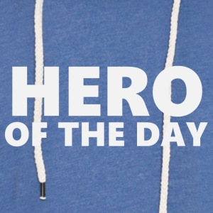 Hero of the day 1 (2202) - Light Unisex Sweatshirt Hoodie