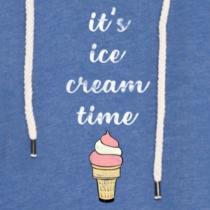 Time for an ice cream - Ice Cream Time - Light Unisex Sweatshirt Hoodie