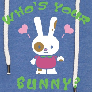 Easter Who's Your Bunny - Light Unisex Sweatshirt Hoodie