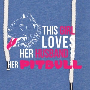 This woman loves her Pitbull and her husband. - Light Unisex Sweatshirt Hoodie