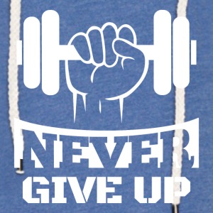 Never Give Up Fitness - Felpa con cappuccio leggera unisex