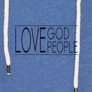 Love God Love People - Light Unisex Sweatshirt Hoodie