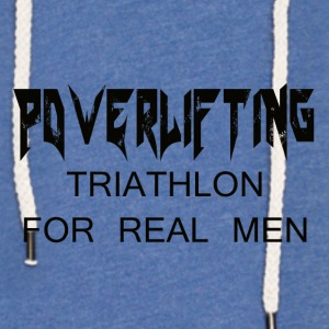 TRIATHLON FOR REAL MEN - Light Unisex Sweatshirt Hoodie