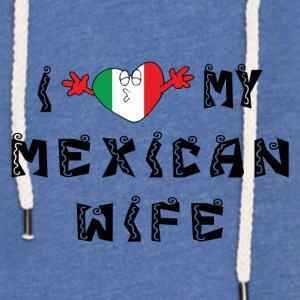 I Love My Mexican Wife - Let sweatshirt med hætte, unisex