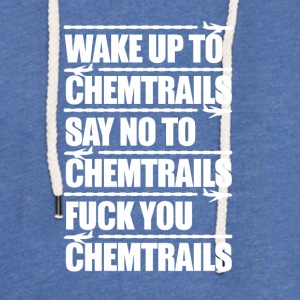 Say No to Chemtrails - Light Unisex Sweatshirt Hoodie