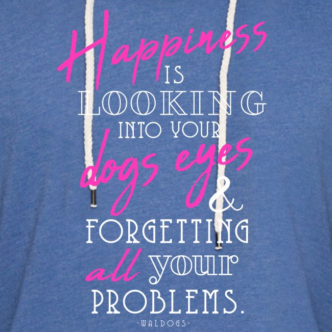 Happiness is Dogs - I