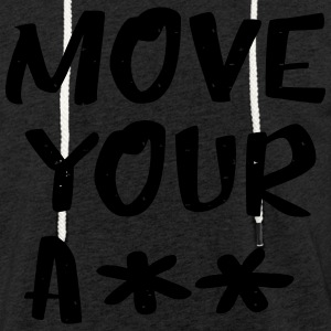 Move your ass - sporty - Light Unisex Sweatshirt Hoodie
