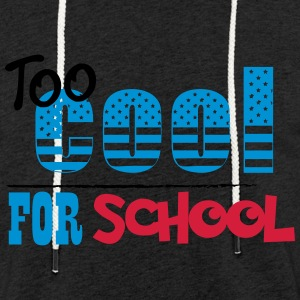 too cool for school - Lichte hoodie unisex