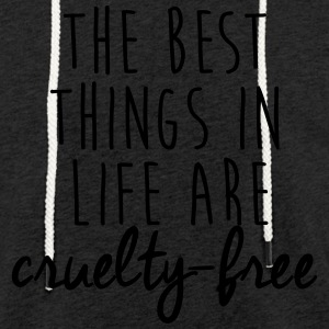 The best things in life are cruelty-free - Light Unisex Sweatshirt Hoodie
