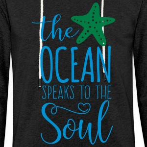 The Ocean Speaks to the Soul - Light Unisex Sweatshirt Hoodie