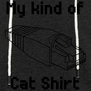 my kind of cat shirt - Light Unisex Sweatshirt Hoodie