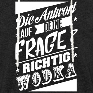 The answer to your question is vodka - Light Unisex Sweatshirt Hoodie