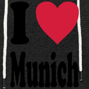 I love Munich - Light Unisex Sweatshirt Hoodie