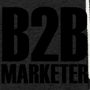 B2B - Marketer - Der Business-Profi im Marketing - Leichtes Kapuzensweatshirt Unisex