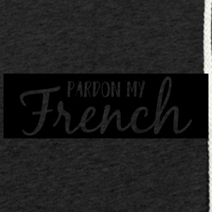 Pardon my French - Light Unisex Sweatshirt Hoodie