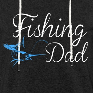 Fishing dad - Light Unisex Sweatshirt Hoodie