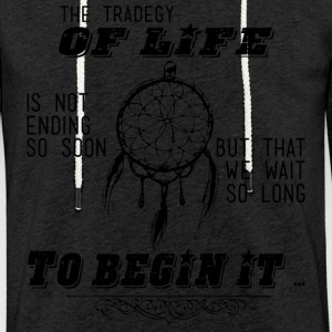 The tragedy of life - The tragedy of life - Light Unisex Sweatshirt Hoodie