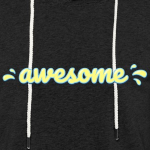 awesome - Light Unisex Sweatshirt Hoodie