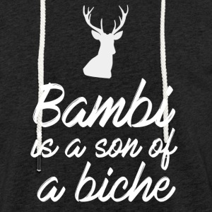 Bambi is a son of a biche - Sweat-shirt à capuche léger unisexe