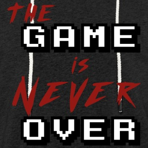 The game is never over - Light Unisex Sweatshirt Hoodie