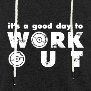 it's a good day to workout - Lekka bluza z kapturem – typu unisex