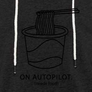 På autopilot brug for mad - Let sweatshirt med hætte, unisex