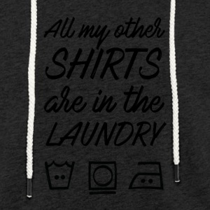 Shirts in laundry - Light Unisex Sweatshirt Hoodie