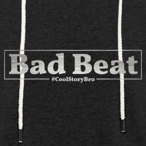 Poker Bad Beat - Light Unisex Sweatshirt Hoodie