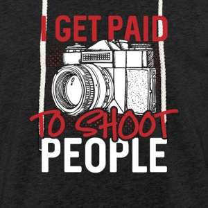 I get paid to shoot people - Leichtes Kapuzensweatshirt Unisex
