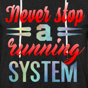 Never Stop Running - Light Unisex Sweatshirt Hoodie