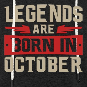 LEGENDS ARE BORN IN OCTOBER - Light Unisex Sweatshirt Hoodie