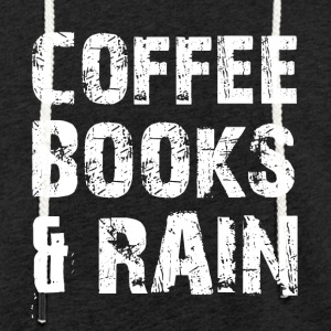 Coffee, books and rainy weather - Light Unisex Sweatshirt Hoodie