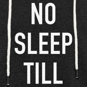 NO SLEEP TILL - Sweat-shirt à capuche léger unisexe