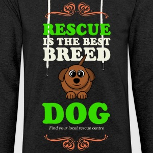 RESCUE is the Best Dog - Light Unisex Sweatshirt Hoodie