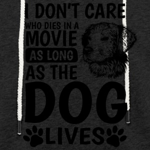 I don´t care who dies in a movie - Leichtes Kapuzensweatshirt Unisex