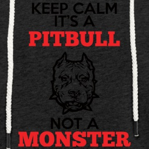 Hund / Pitpull: Keep Calm, It´s a Pitbull, Not A - Leichtes Kapuzensweatshirt Unisex