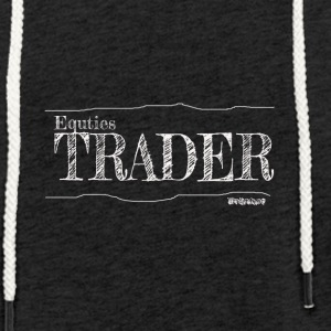 Equities Trader - Light Unisex Sweatshirt Hoodie